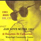 JAH LOVE Muzik @ Ewarton St Catherine _ Brigadier Jerry & ILawi  1981  #005  (Dave B Collection)