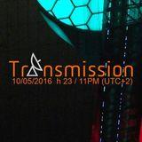 2016.05.10 TRANSMISSION #119