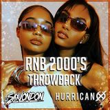 RNB 2000'S THROWBACK HURRICAN X DJSAXLONDON