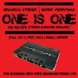 BRANDON STRIKER – ONE IS ONE