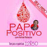 Papo Positivo 04.11.2013