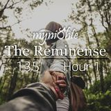 myni8hte - The Reminense 135 - Hour 1