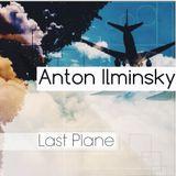 anton ilminsky - last plane