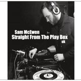 Sam McEwen - Straight From The Play Box