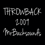 Throwback (Mixed in 2009)
