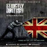 Strictly British Vol.1 (UK Hip Hop, Grime & Afrobeats)