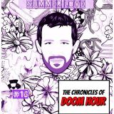 """The Chronicles of Doom Hour 16 """"Summer Love"""""""