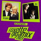 DJ Black Style Roxette Gigamix 2003