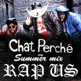 Chat Perché Summer Mix // Rap US