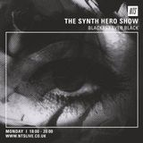 The Synth Hero Show w/ Blackest Ever Black Guest Mix - 27th April 2015