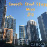 Smooth Skool Steppin' Mixx #12