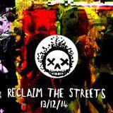 Reclaim The Streets 13/12/2014