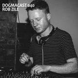 Dogmacast 040 - Rob Zile