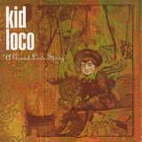 Kid Loco - A Grand Love Story