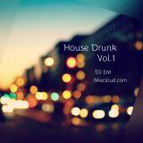 House Drunk Vol.1