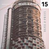 Beats & Pieces vol. 15 [Reginald Omas Mamode IV, Ady Suleiman, Aroop Roy, Session Victim, 14KT...]
