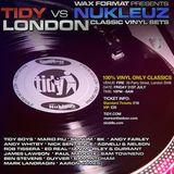 Wax Format Pres. Tidy vs Nukleuz: Friday 31st July @ Fire, London: BK's Classic Nukleuz Vinyl Mix