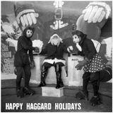 Happy Haggard Holidays.