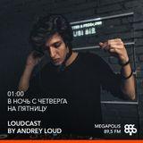 Andrey Loud - Loudcast #81 (vinyl only) @ Megapolis 89,5 FM (17.03.2017)
