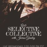 The Selective Collective: Season Two, Episode Four- February 10, 2016