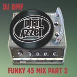 Phat-N-Jazzy Funky 45 Mix Pt 2