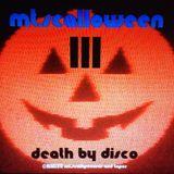 mt.scalloween III - Death By Disco