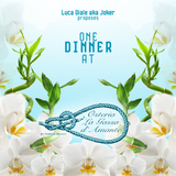ONE DINNER @ LA GASSA D'AMANTE