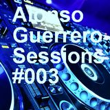 Alonso Guerrero Sessions #003 Vocal Mix Show