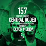 SGR157 - Central Rodeo & Hector Merida