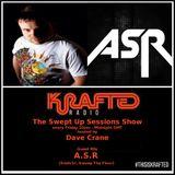 Dave Crane pres. Swept Up Sessions 47 - 21st April 2017 (A.S.R Guest Mix)