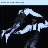 Jerome Hill - Funk & Party Hop ! - (Promo Mix)