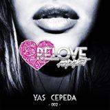 ReLove Podcast 002 by Yas Cepeda