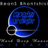 BeanS Bhontshisi - Hard Deep House Mixtape