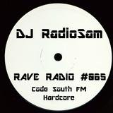 RadioSam Presents RAVE RADIO #065 LIVE on Code South 105.6 FM 19/12/2017