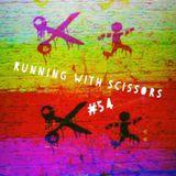 Running With Scissors #54