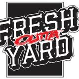 Fresh Outta Yard Radio Show (Octobre 2016)