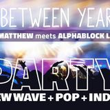 In Between Years 2017 Party Teaser