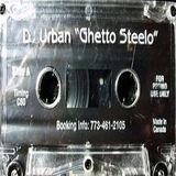 Dj Urban - Ghetto Steelo Mixtape - 1999
