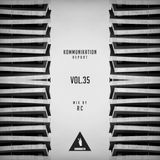 Kommunikation Report Vol.35 - Mix by RC