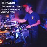DJ YAKKO, Aug/20/1992 POWER LUNCH 80.4 FM HOKKAIDO