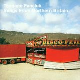 Songs from Teenage Fanclub - The Creation Records Years - Podcast