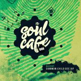 TheSoulCafe 006 mixed by CommonChild Deejay