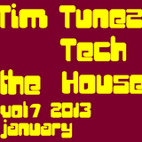 Tim Tunez - Tech the House vol.7 January 2013