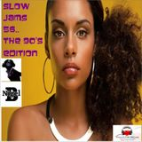 NIGEL B (SLOW JAM 56)(THE 90'S EDITION)(MALE)
