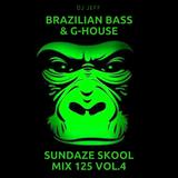 Dj JeFF Mix 125-FYIONLINE SUNDAZE SKOOL BRAZILIAN BASS G-HOUSE VOL.4