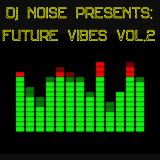 Future Vibes Vol.2