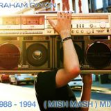 (MISH MASH)  MIX 1988 - 1994 PART 1 OF 4