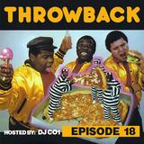 Throwback Radio #18 - DJ CO1 (80's vs 90's)
