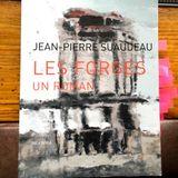 "JP SUAUDEAU, ""Les Forges"" (Joca Seria) | entretien GB, avril 2018, VO, Nantes"