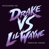 Drake vs. Lil Wayne (Unofficial Mix)